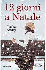 12 giorni a Natale (eNewton Narrativa) (Italian Edition) Format Kindle
