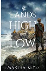 Of Lands High and Low Kindle Edition