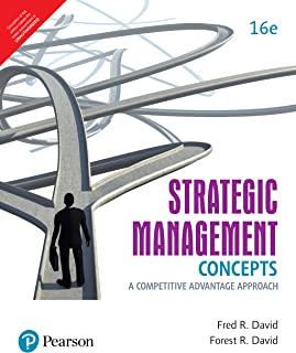 Strategic Management: A Competitive Advantage Approach, Concepts & Cases, 16/e [Paperback] David