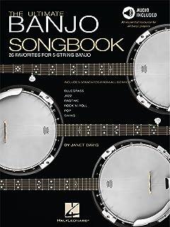 The Ultimate Banjo Songbook: 26 Favorites Arranged for 5-String Banjo