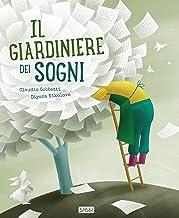 Il giardiniere dei sogni (Italian Edition)
