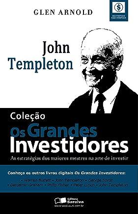 COLEÇÃO - OS GRANDES INVESTIDORES - John Templeton