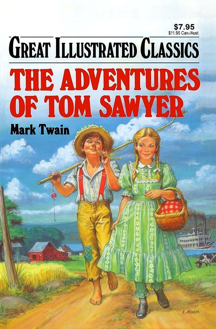 パトロール寄り添う感性Adventures of Tom Sawyer Great Illustrated Classics (English Edition)