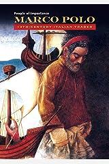 Marco Polo: 13th-Century Italian Trader Kindle Edition