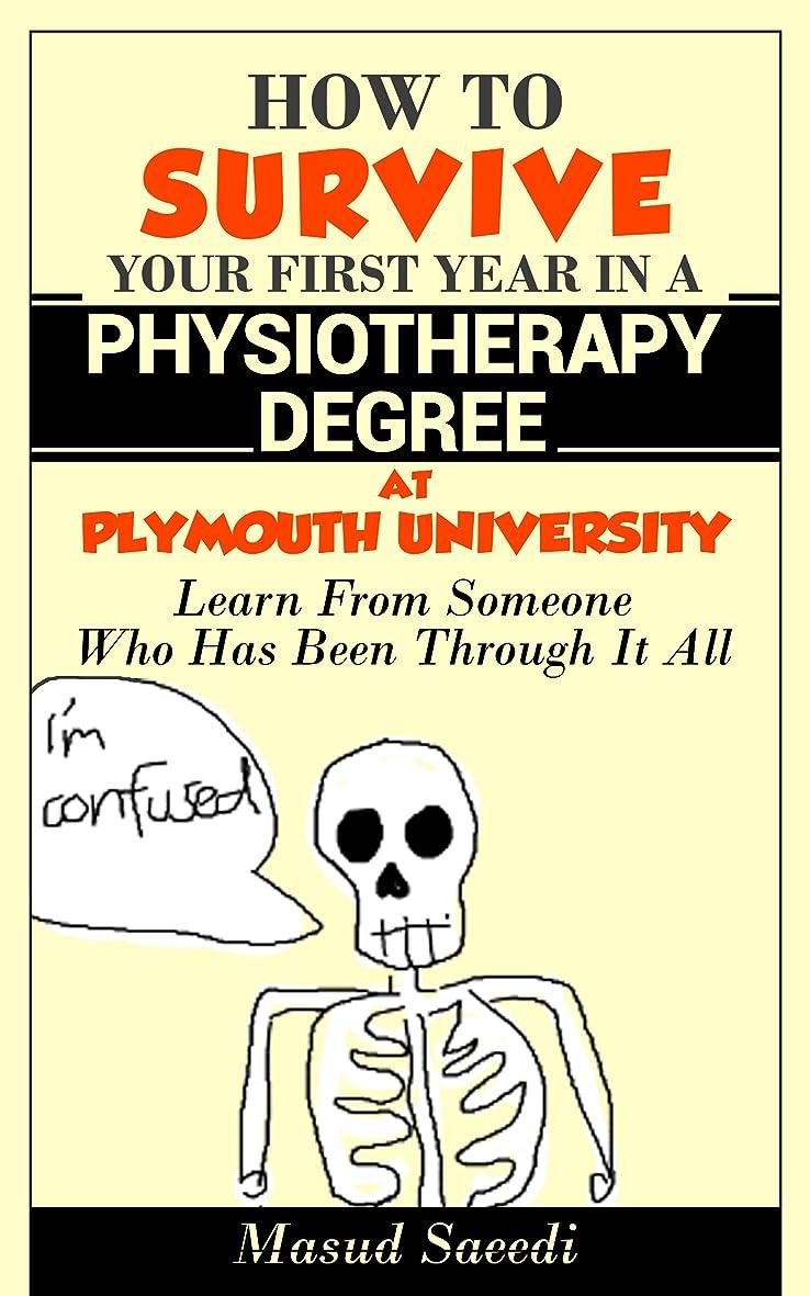 クルーむさぼり食う回転How to survive your first year in a Physiotherapy Degree at Plymouth University: Learn from someone who has been through it all (English Edition)