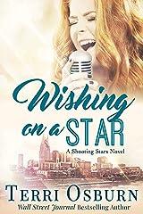 Wishing On A Star: A Shooting Stars Novel Kindle Edition