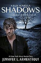 Shadows (A Lux prequel novella) (Lux series)