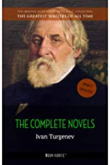 Ivan Turgenev: The Complete Novels (The Greatest Writers of All Time Book 20) Kindle Edition