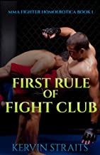 First Rule of Fight Club: MMA Fighter Homoerotica Book 1 (English Edition)