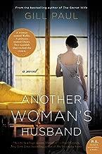Another Woman's Husband: A Novel