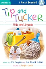Tip and Tucker Hide and Squeak (I AM A READER: Tip and Tucker Book 2) Kindle Edition