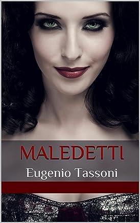 Maledetti: Eugenio Tassoni