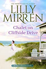 Chalet on Cliffside Drive (Emerald Cove Book 4) Kindle Edition