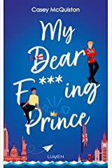My Dear F***ing Prince (French Edition) Kindle Edition