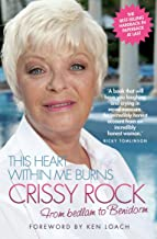 This Heart Within Me Burns - From Bedlam to Benidorm (Revised & Updated)