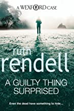 A Guilty Thing Surprised: (A Wexford Case) (Inspector Wexford series Book 5) (English Edition)