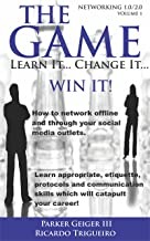 the GAME...Learn It!...Change It!...WIN IT! (the Game:  Learn It...Change It...WIN IT! Book 1)