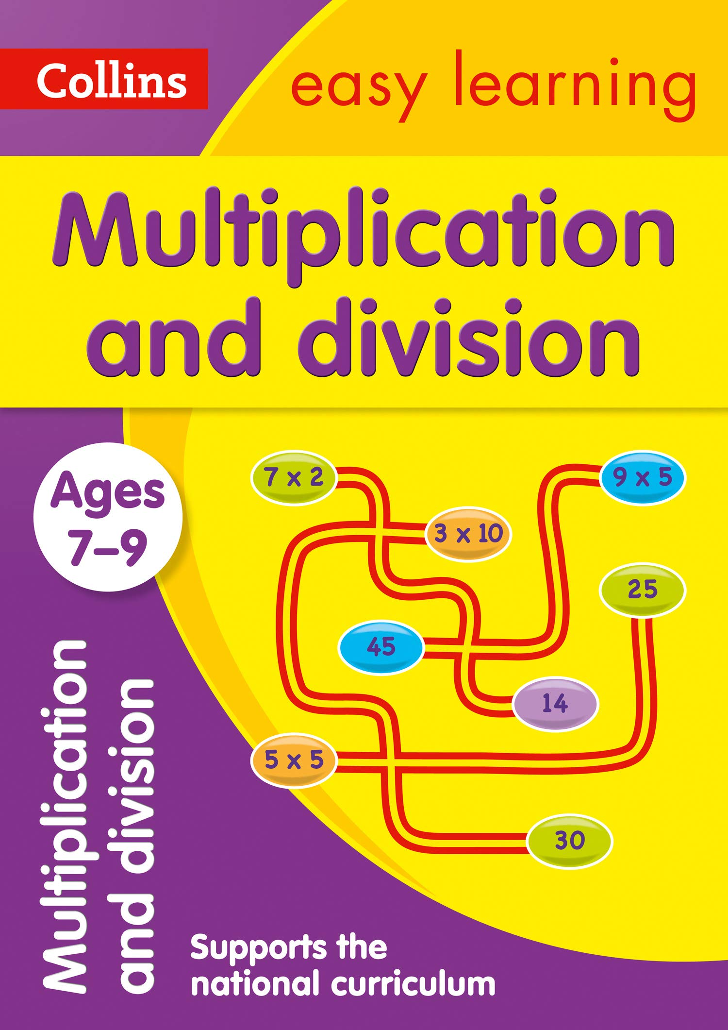 Multiplication and Division Ages 7 9: Prepare for school with easy home learning (Collins Easy Learning KS2)