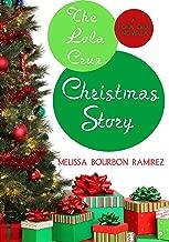 The Lola Cruz Christmas Story, A Prequel (Lola Cruz Mysteries)