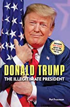 Donald Trump The Illegitimate President