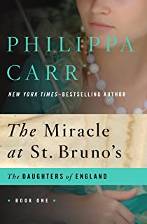 The Miracle at St. Bruno's (The Daughters of England Book 1)