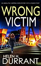 WRONG VICTIM an absolutely gripping crime mystery with a massive twist (Detective Rachel King thrillers Book 3) (English Edition)