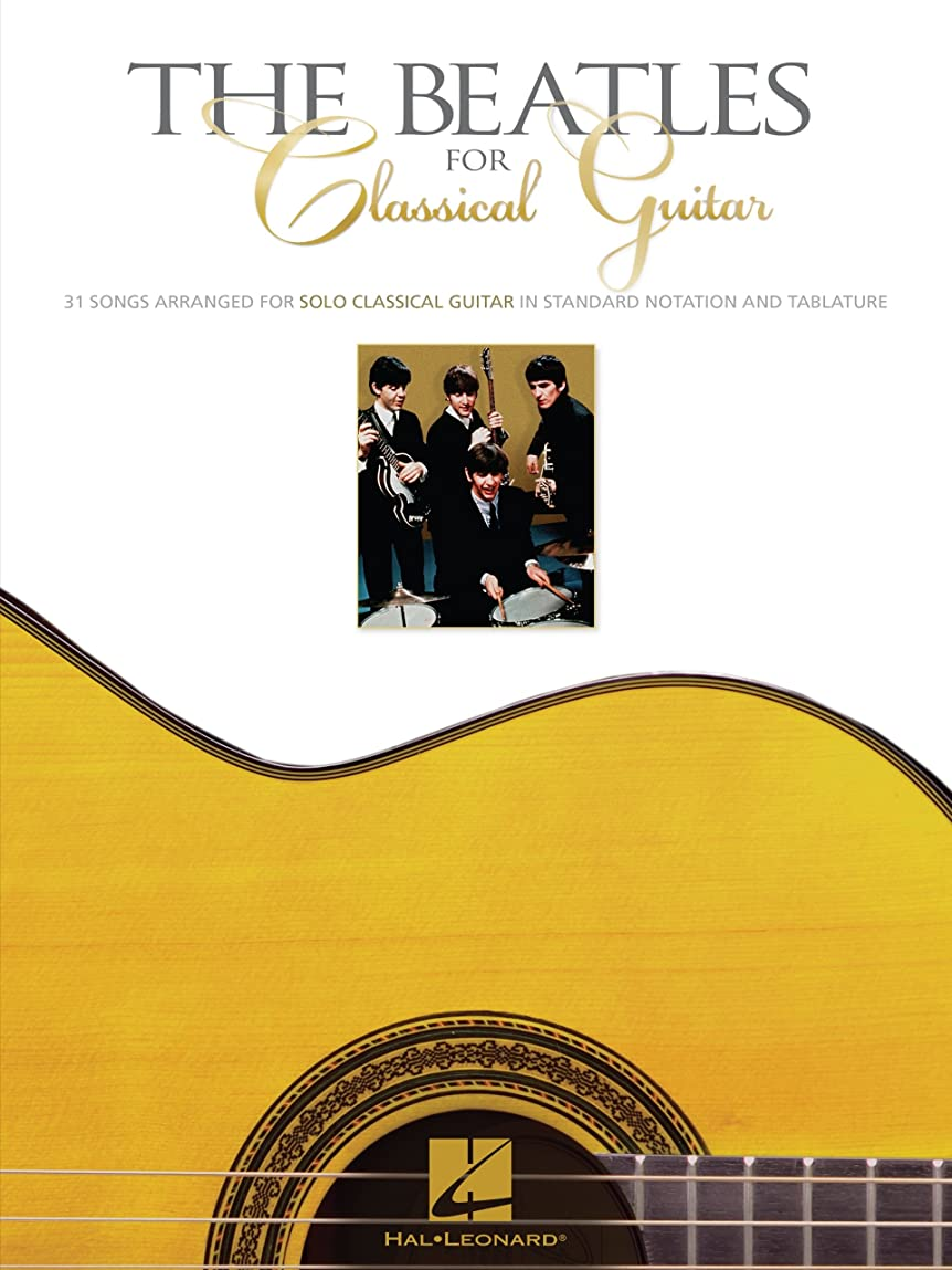 狂気ディスパッチ展示会The Beatles for Classical Guitar Songbook (English Edition)