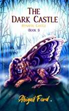 The Dark Castle: Hynafol Castle #1
