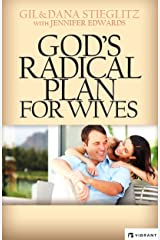 God's Radical Plan For Wives Kindle Edition