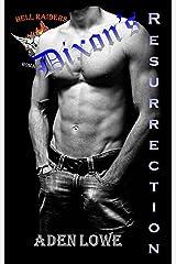 Dixon's Resurrection: A Hell Raiders MC Romance Kindle Edition