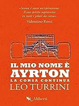 Il mio nome è Ayrton: La corsa continua