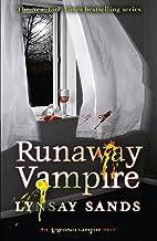 Runaway Vampire: Book Twenty-Three (ARGENEAU VAMPIRE 23)
