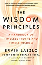 The Wisdom Principles: A Handbook of Timeless Truths and Timely Wisdom