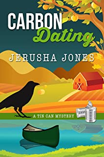 Carbon Dating (Tin Can Mysteries Book 3)
