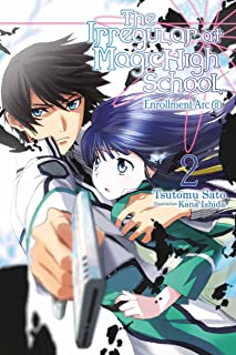 The Irregular at Magic High School, Vol. 2 (light novel): Enrollment Arc, Part II