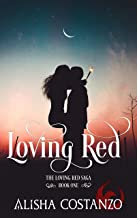 Loving Red (Loving Red Saga Book 1)