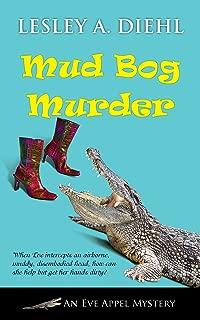Mud Bog Murder (An Eve Appel Mystery Book 4)
