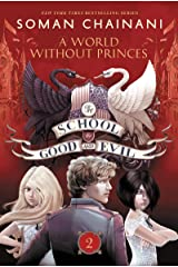 The School for Good and Evil #2: A World without Princes Kindle Edition