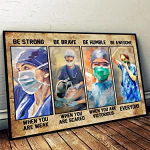Nurse Be Strong Be Brave Be Humble Be Awesome Poster, Nurse Honor, Gift for Nurses, Gift for Her, Birthday Gift, Wall Art Home Decor Horizontal Poster Size 12