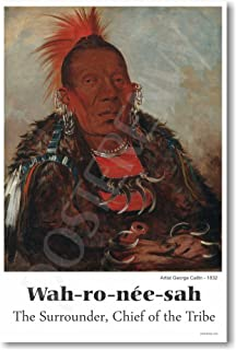 Wahroneesah the Surrounder Chief of the Tribe - Native American Poster