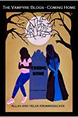 The Vampyre Blogs: Coming Home (The Para-Earth Series Book 3) Kindle Edition