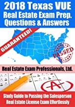 2018 Texas VUE Real Estate Exam Prep Questions and Answers: Study Guide to Passing the Salesperson Real Estate License Exam Effortlessly