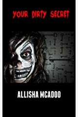 Your dirty secret: An extreme horror tale (Rumple Chronicles) Kindle Edition