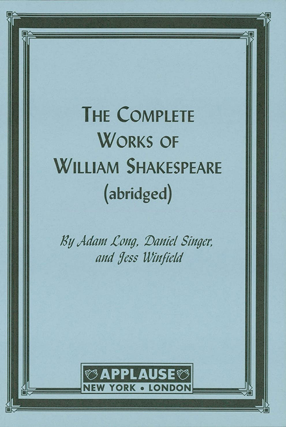 時折ラビリンスドナウ川The Compleat Works Of Willm Shkspr (Abridged) - Acting Edition (English Edition)