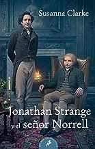 Jonathan Strange y el senor Norrell (Spanish Edition)