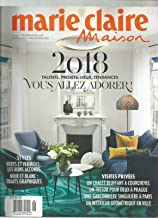 MARIE CLAIRE MAISON MAGAZINE FRANCE NO 499 FEBRUARY/MARCH 2018.