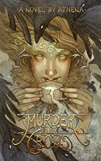 Murder of Crows: Book One of the Pillars of Dawn