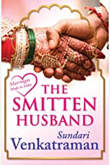 The Smitten Husband (Marriages Made in India) Kindle Edition