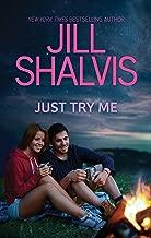 Just Try Me... (Adrenaline Rush Book 1)