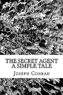 The Secret Agent A Simple Tale